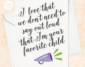Favorite Child Card - Funny Father's Day Card - Funny Mother's Day Card - Birthday Card for Mom- Funny Birthday Card for Dad