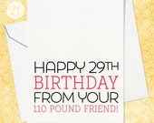 Happy 29th Birthday - Best Friend Birthday Card - Old Age Birthday Card - 40th Birthday Card - Happy Birthday Card - Funny Birthday Card