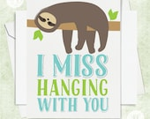 Sloth Funny Card, Best Friend Greeting Card, I Miss You Card,  Friendship Card, Card for Her, Card for Friend, Sloth Friendship card