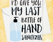 Hand Sanitizer Funny Card, Best Friend Greeting Card, I Miss You Card, Covid 19 Card, Friendship Card, Card for Her, Card for Friend