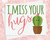 Cactus Greeting Card, I Miss You Card, Hugs Card, Card for Her, Card for Friend, Girlfriend Card, Best Friend Card