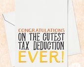Funny New Born Card, Tax Deduction Baby Card, Newborn Card, Congratulations on the new baby, Birth Card, New Baby Card, Funny Newborn Card