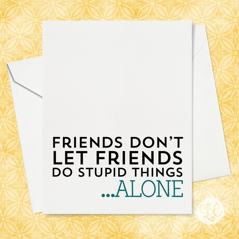 Funny Card for Friends  Funny Birthday Card  BFF Birthday image 0