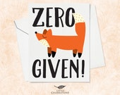 Best Friend Card - Zero Fox Given