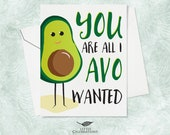 Funny Card for Partner - You are all I AVO wanted