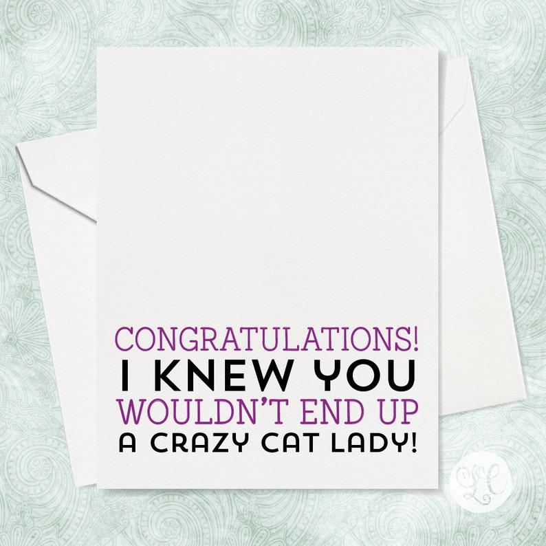 Crazy Cat Lady Card  Wedding Greeting Card  Congratulations image 0