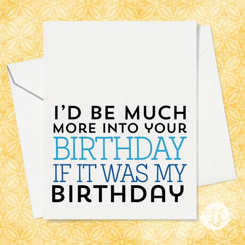Funny Birthday Card  Friend Birthday Card  Happy Birthday image 0