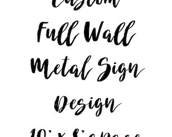 10' x 10' Full Wall Metal Sign Design || Giant Wall Words || Huge Wall Sign || Industrial Style Decor || Modern Farmhouse || Loft Style ||