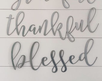 grateful thankful blessed set|| Metal Word Set|| Metal Signs || Cursive Signs || Farmhouse Style || Vintage Style || Farmhouse Sign ||