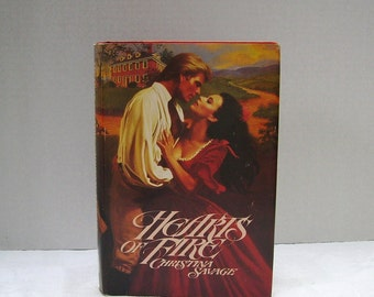 Hearts of Fire by Christina Savage - Copyright 1984 - Historical Fiction - Romance - American Revolution