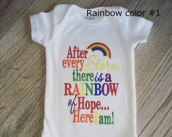 """Customizable """"After Every Storm"""" Rainbow Baby Rainbow Colors Embroidered shirt or onesie"""