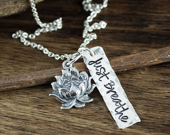 Silver Lotus Necklace, Just Breathe Necklace, Yoga Inspired Necklace, Inspirational Necklace, Gift for Yoga Lover, Just Breathe Jewelry