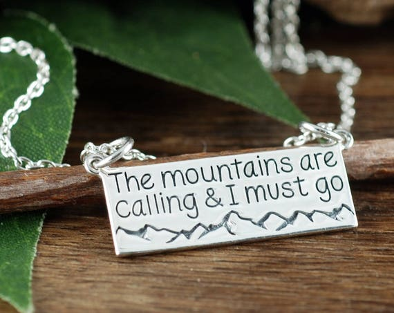 The mountains are calling & I Must Go Necklace, Best Friend Gift, Mountain Necklace, Range Necklace, Outdoorsy Gift, Mountain Climber