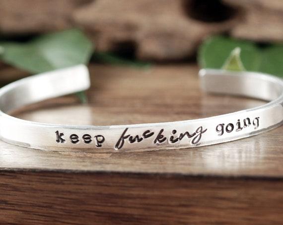 Keep Fucking Going Bracelet, Motivational Bracelet, Personalized Bracelet, Keep Going, Custom Message Bracelet, Motivational Quote