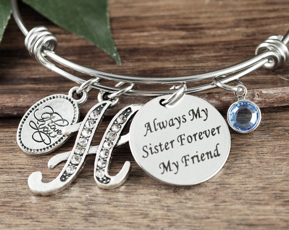 Personalized Always my Sister Forever My Friend, Bracelet for Sister, Gifts for Sister, Sisters Bracelet, Sister Birthday Gift