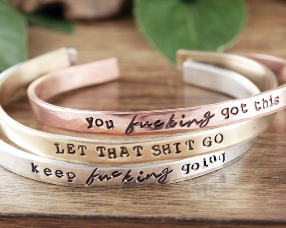 Keep Fucking Going Bracelet, Let that shit Go Bracelet, Personalized Bracelet, Keep Going, Custom Message Bracelet, Motivational Quote