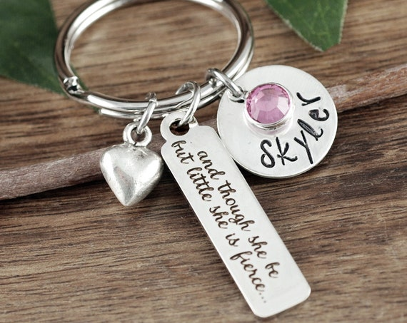 and though she be but little, she is fierce, inspirational gift, inspirational keychain, motivational gift, personalized keychain