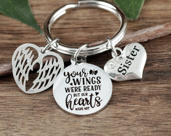 Your wings were ready Our hearts were not, Sympathy Gift, Memorial Gift, In Memory Of,  Loss of Sister, Loss of Loved One, Sympathy Gift