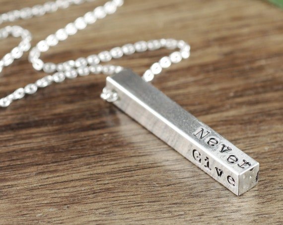 Never Give Up, Bar Necklace, Motivational Necklace, Personalized Necklace, Inspirational Necklace, 4 Sided Bar Necklace, Encouragement Gift