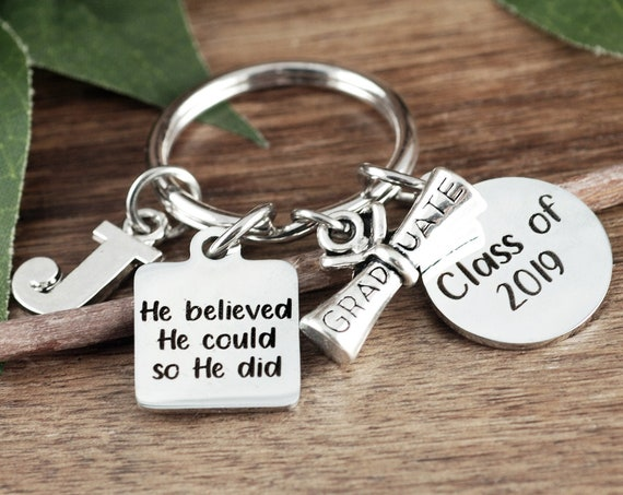 Personalized Graduation Keychain for Him, He Believed He Could Keychain, Graduation Gift, College Graduation, Graduate Gift, Class of 2019