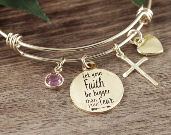 Let your Faith be Bigger than your Fear Bangle Bracelet, Bible Verse Bracelet, Faith Jewelry, Scripture Gift, Inspirational Bracelet