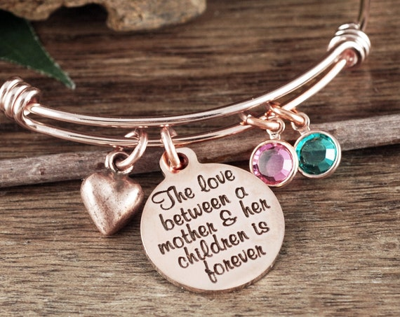 Personalized Mom Bracelet, The Love between a Mother and her Children is Forever, Mother's Bangle Bracelet, Gift For Mom, Bracelet for Mom