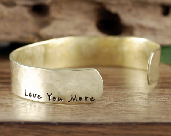 Love you more Cuff Bracelet, Personalized Bracelets, Custom Cuff Bracelets, Hand Stamped Cuff, Love you More, Bracelet for Women