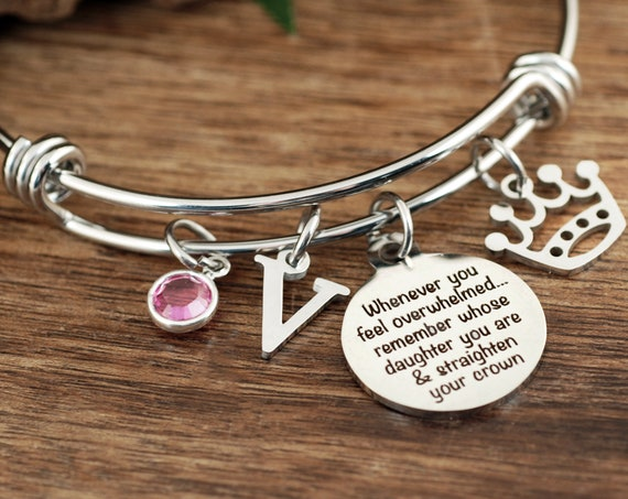 Daughter Inspirational Gift, Daughter Bracelet,Whenever you feel overwhelmed Remember Whose Daughter You Are And straighten Your Crown Gifts