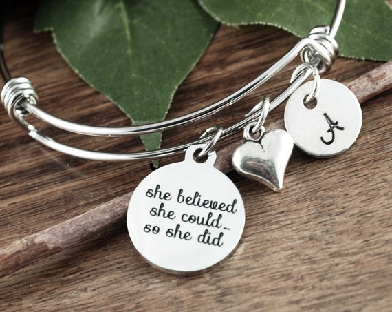 She believed she Could so she Did, Inspirational Gift, Motivational Jewelry, Graduation Bracelet, Inspirational Gift, College Grad Gift
