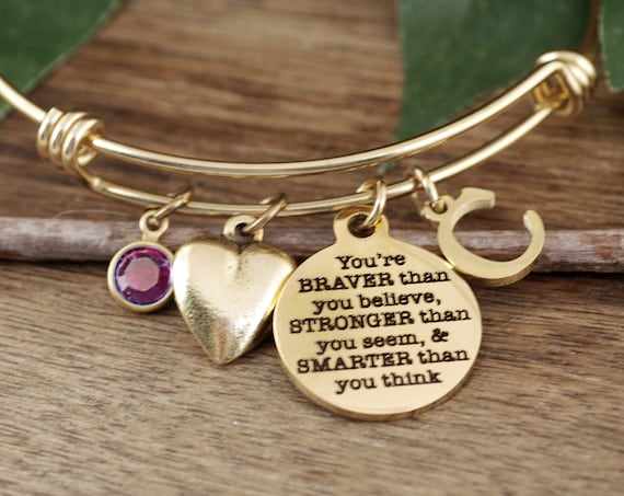 You are Braver than you Believe, Stronger than you Seem, Smarter than you Think, Personalized Bracelet, Gift for Daughter, Granddaughter