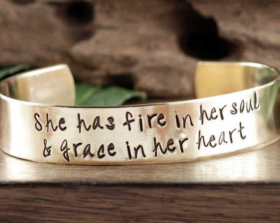 She has Fire in Her Soul, Grace in Her Heart, Inspirational Bracelet, Encouragement Gift, Gift for Daughter, Quote Bracelet, Sister Gift