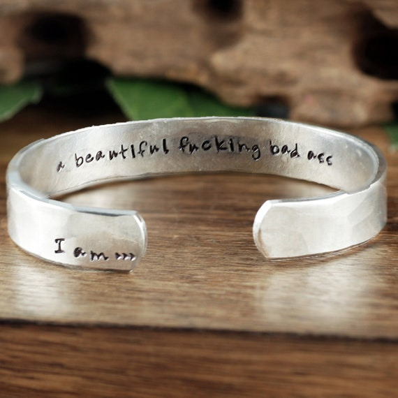 I am Beautiful Bad ass Bracelet, I am Jewelry, I am Bracelet, Inspirational Cuff, Motivational Jewelry, Gift for Her, Secret Message Jewelry