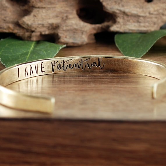 I Have potential, Inspirational Cuff Bracelet, Secret Message Bracelets, Personalized Cuff, Quote Bracelet, Quote Jewelry, Friend Gift