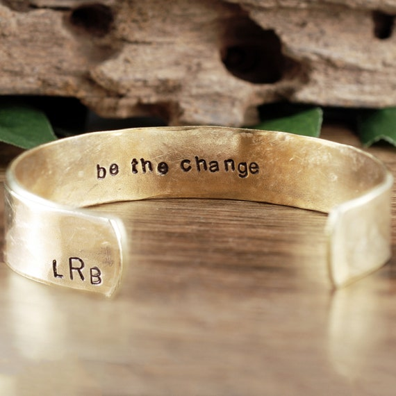 Be the Change Bracelet, Custom Cuff Bracelet, Inspirational Bracelet, Quote Bracelet, Motivational Jewelry, Gift for Her, Phrase Bracelet