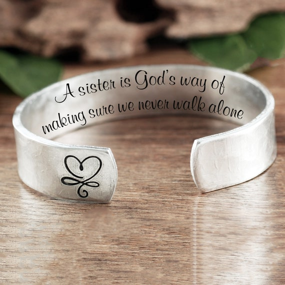 A sister is God's way of making sure you never have to walk alone, Sister Bracelet, Personalized Bracelet, Sister Gift, Faith God Hope