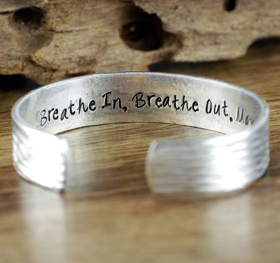 Breathe in Breathe Out Move on, Inspirational Bracelet, Custom Secret Message Bracelet, Personalized Jewelry, Hand Stamped Quote Bracelets