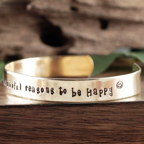 There are so many Beautiful reasons To be Happy, Inspirational Bracelet, Encouragement Gift, Gift for Daughter, Quote Bracelet, Sister Gift