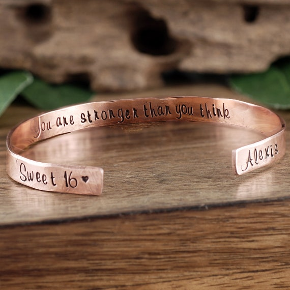 You are Stronger than you Think,Sweet 16 Cuff Bracelet, Custom Cuff Bracelet, Sweet Sixteen Jewelry, Sweet 16th Birthday Gift, Sweet 16 Gift