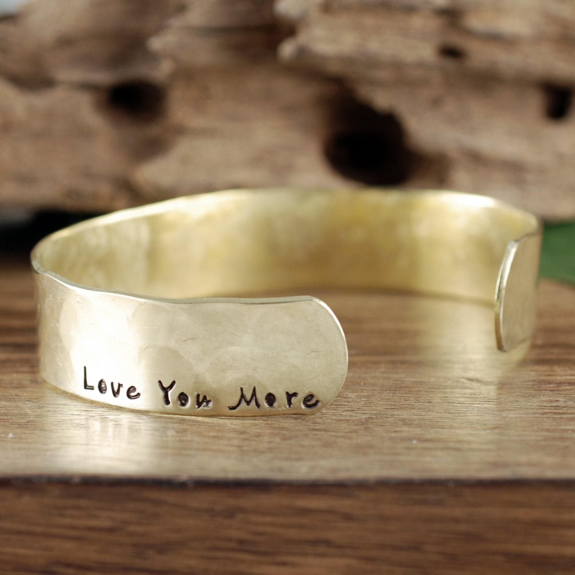 d7f88bc9e57 Love you more Cuff Bracelet, Personalized Bracelets, Custom Cuff ...
