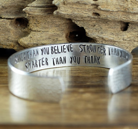 Inspirational Bracelet, You are braver than you Believe, Stronger than you seem Smarter than you think, Secret Message Cuff Bracelet