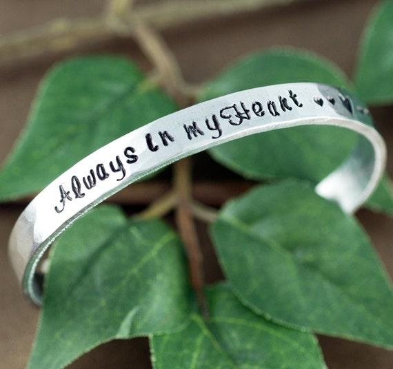 Memorial Bracelet, Always in my Heart Bracelet, Personalized Silver Cuff Bracelet, Hand Stamped Bracelets, Memorial Jewelry