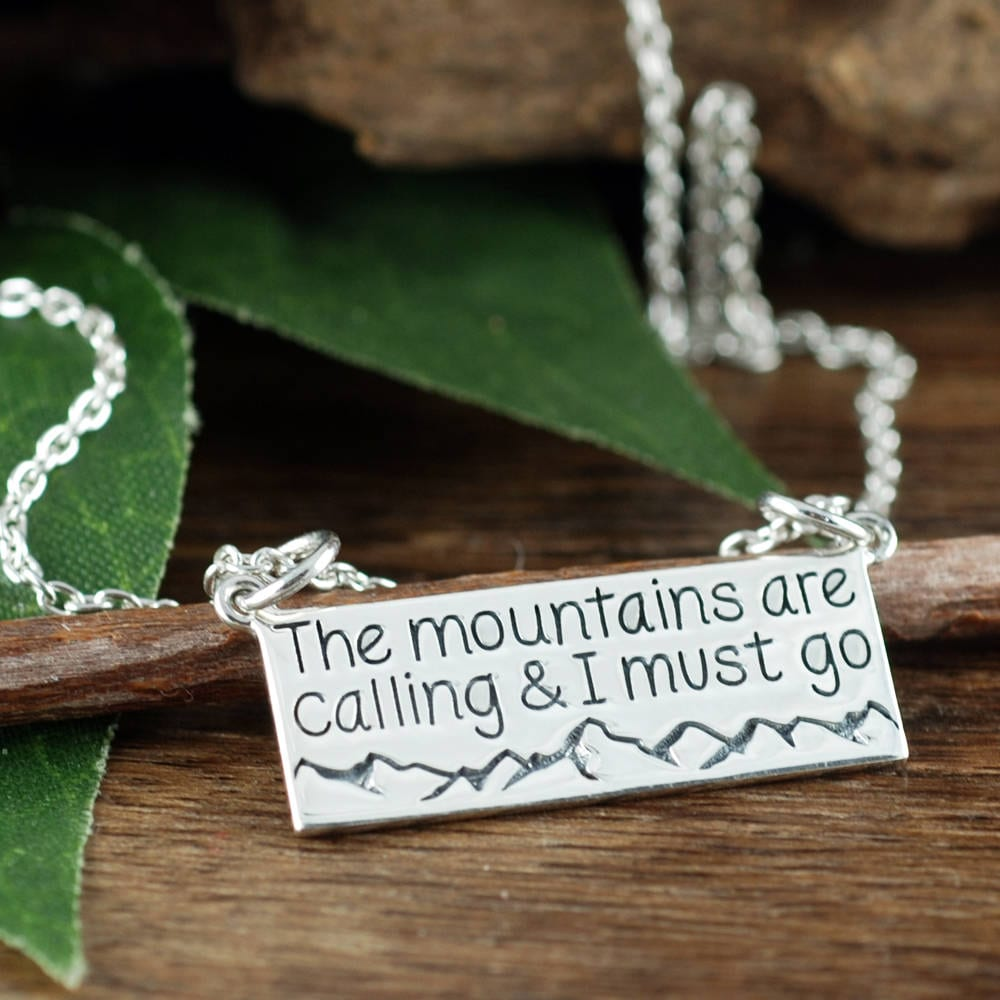 74cd36cb38e46 The mountains are calling & I Must Go Necklace, Best Friend Gift ...