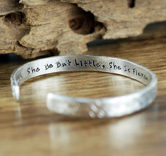 Though she be but little, She is fierce, William Shakespeare, Cuff Bracelet, Secret Message Bracelet, Personalized Cuff, Quote Bracelet
