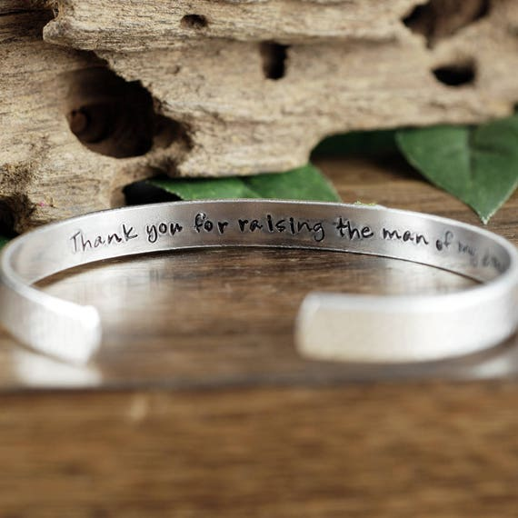 Mother of the Bride Bracelet, Thank you for raising the Man of My Dreams, Personalized Mother's Cuff Bracelet,Mothers Day Gift, Gift for Mom