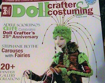 4 patterns Buy 3 or more mag for 2 dollars shipping Doll Crafter /& Costuming Magazine June 2006 Make a Primitive Doll