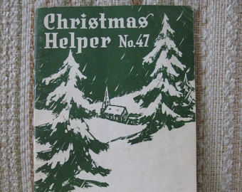 Christmas Helper No. 47 Compiled by B. D. Ackley