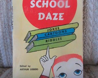School Daze - Jokes, Cartoons, Riddles Children's Book