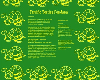 Love Turtles? Learn about all kinds of turtles with our Terrific Turtle Fundana! Included on the bandana is a fun art activity!