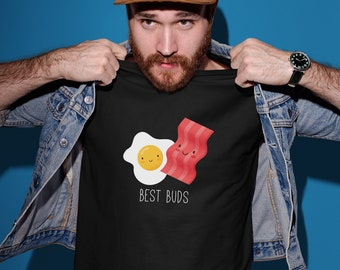 Best Buds Tshirt, Funny Foodie Shirt, Bacon and Eggs Shirt, Graphic Tee, Boyfriend Gift, Funny Foodie Gift, Dad Gift, Funny Husband Shirt
