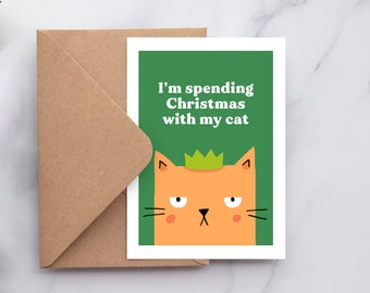 I'm spending Christmas with my Cat, Funny Christmas Card for Cat Lovers, Introvert Christmas Card, Cat Xmas Card, Cat Christmas Card